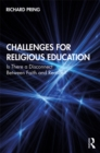 Challenges for Religious Education : Is There a Disconnect Between Faith and Reason? - eBook