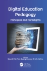 Digital Education Pedagogy : Principles and Paradigms - eBook