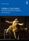 Opera Coaching : Professional Techniques for the Repetiteur - eBook