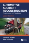 Automotive Accident Reconstruction : Practices and Principles, Second Edition - eBook