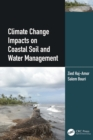 Climate Change Impacts on Coastal Soil and Water Management - eBook