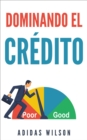 Dominando El Credito - eBook
