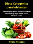 Dieta Cetogenica para Iniciantes - eBook