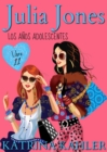Julia Jones - Los Anos Adolescentes: Libro 11 - eBook