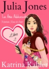 Julia Jones - Los Anos Adolescentes: Libro 2 - Montana Rusa de Amor - eBook