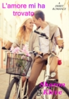 L'amore mi ha trovato - eBook
