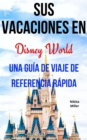 Sus Vacaciones en Disney World - eBook