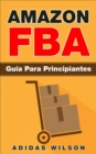 Amazon FBA: Guia Para Principiantes - eBook