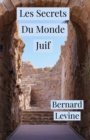 Les Secrets Du Monde Juif - eBook