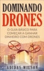 Dominando Drones - eBook
