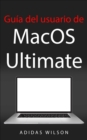 Guia del usuario de MacOS Ultimate - eBook