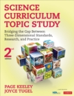 Science Curriculum Topic Study : Bridging the Gap Between Three-Dimensional Standards, Research, and Practice - eBook