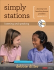 Simply Stations: Listening and Speaking, Grades K-4 - eBook