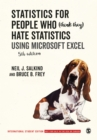Statistics for People Who (Think They) Hate Statistics - International Student Edition : Using Microsoft Excel - Book