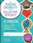 The Teacher Credibility and Collective Efficacy Playbook, Grades K-12 - Book