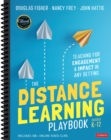 The Distance Learning Playbook, Grades K-12 : Teaching for Engagement and Impact in Any Setting - Book