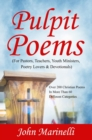 Pulpit Poems : For Pastors, Teachers, Outreach Ministers, Poetry Lovers & Devotions - eBook