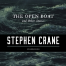 The Open Boat, and Other Stories - eAudiobook