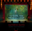 The Girl Who Trod on a Loaf - eAudiobook