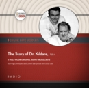 The Story of Dr. Kildare, Vol. 1 - eAudiobook