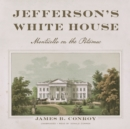 Jefferson's White House - eAudiobook