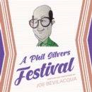 A Phil Silvers Festival - eAudiobook
