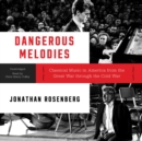 Dangerous Melodies - eAudiobook
