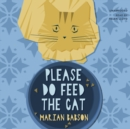Please Do Feed the Cat - eAudiobook