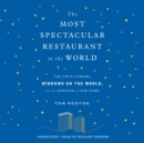The Most Spectacular Restaurant in the World - eAudiobook