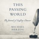 This Passing World - eAudiobook