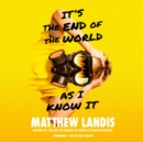 It's the End of the World as I Know It - eAudiobook