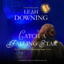 Catch a Falling Star - eAudiobook