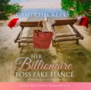 Her Billionaire Boss Fake Fiance - eAudiobook