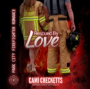 Rescued by Love - eAudiobook