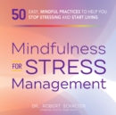Mindfulness for Stress Management - eAudiobook