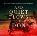 And Quiet Flows the Don - eAudiobook