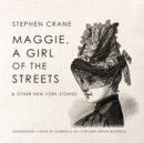 Maggie, a Girl of the Streets & Other New York Stories - eAudiobook