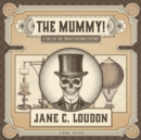 The Mummy! - eAudiobook