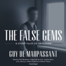 The False Gems & Other Tales of Obsession - eAudiobook