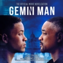Gemini Man: The Official Movie Novelization - eAudiobook