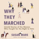Why They Marched - eAudiobook