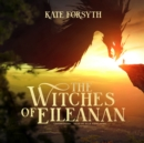 The Witches of Eileanan - eAudiobook