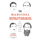 The Marginal Revolutionaries - eAudiobook