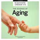 The Science of Aging - eAudiobook