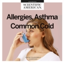 Allergies, Asthma, and the Common Cold - eAudiobook