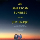 An American Sunrise - eAudiobook
