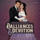 Dalliances & Devotion - eAudiobook