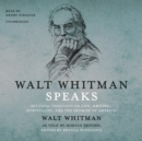 Walt Whitman Speaks - eAudiobook