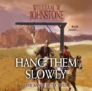 Hang Them Slowly - eAudiobook