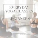 Everyday Yoga Classes for Beginners - eAudiobook
